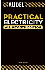 Audel Practical Electricity (Audel Technical Trades Series Book 19) Kindle Edition