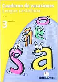 Cuaderno de vacaciones. Lengua castellana 3º ESO