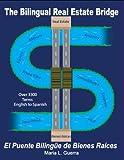 The Bilingual Real Estate Bridge, Maria L. Guerra, 0978505808