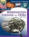 Focus On U.s. History: The Era Of Modernization Through The 1930s