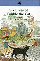 Six Lives of Fankle the Cat (Kelpies) Paperback