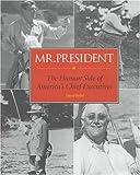 Mr. President, David Rubel, 078355253X