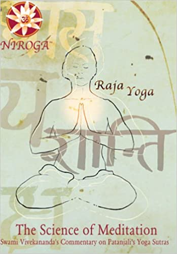 Science of Meditation - Swami Vivekanandas Commentary on ...