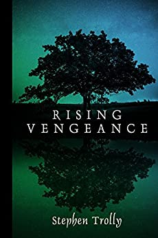 Rising Vengeance (The Anarian Chronicles Book 1) by [Trolly, Stephen]