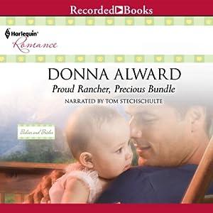 Proud Rancher, Precious Bundle Audiobook
