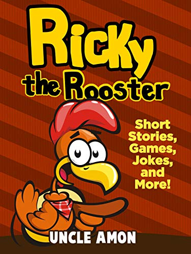 Ricky the Rooster: Short Stories, Funny Jokes, Mazes, and More! (Fun Time Reader Book 18) ()