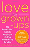 Love for Grown-ups, Ann Blumenthal Jacobs and Patricia Ryan Lampl, 0373892365