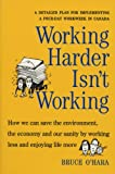 Working Harder Isn't Working, Bruce O'Hara, 0921586337