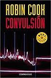 Convulsion, Robin Cook, 0307348237