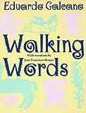 Walking Words, Eduardo Galeano, 0393315142