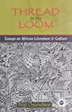 Thread in the Loom, Niyi Osundare, 0865438668
