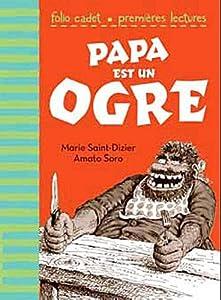"""Afficher """"Papa est un ogre"""""""