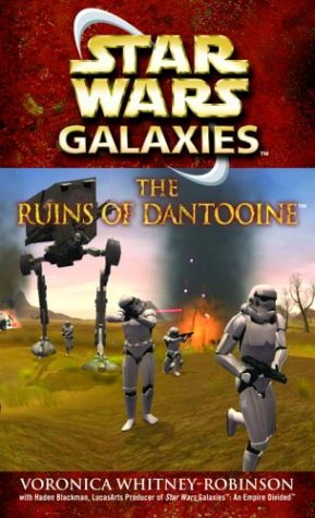 The Ruins of Dantooine (Star Wars: Galaxies) - Book  of the Star Wars Legends