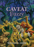 Caveat Fuzzy (Fuzzy Sapiens series Book 5) (English Edition)