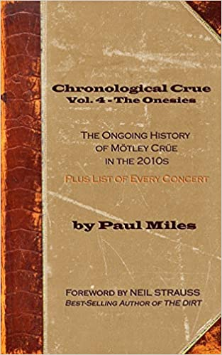 chronological crue vol 4 the onesies the ongoing history of mtley cre in the 2010s