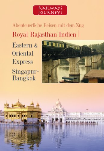 royal-rajastahan-indien-eastern-oriental-express-singapur-bangkok