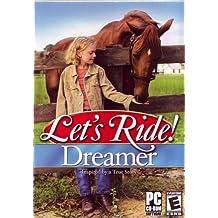 Let's Ride Dreamer