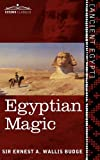Egyptian Magic, E. A. Wallis Budge, 1616405082