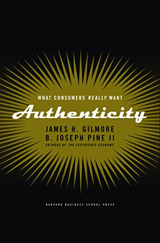 Authenticity: What Consumers Really Want
