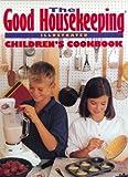 The Good Housekeeping Children's Cookbook, Marianne Zanzarella, 0688133754