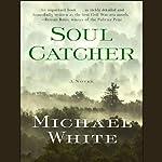 Soul Catcher | Michael C. White