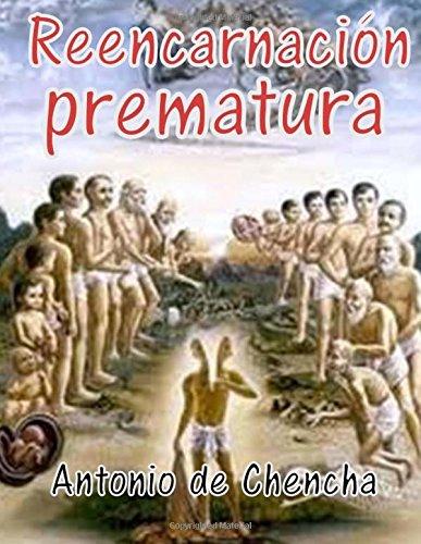 Reencarnación prematura  [Chencha, Antonio de] (Tapa Blanda)