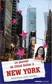 Le journal de Chloé Keller à New York par Ellouzi-Jacobs