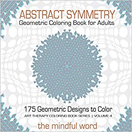 Amazon.com: Abstract Symmetry Geometric Coloring Book for ...