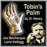 Tobin's Palm: A Classic American Short Story | O. Henry