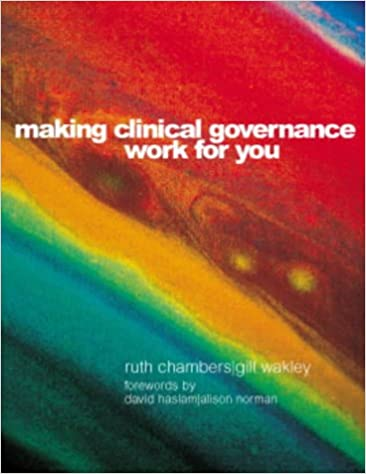 Making Clinical Governance Work for You
