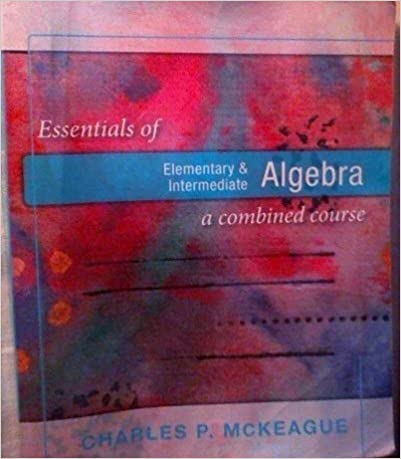 Book Essentials of Elementary & Intermediate Algebra a Combined Course by Charles P. McKeague (2011-01-01)