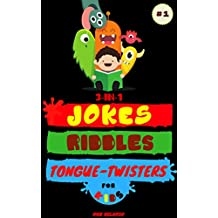 3-in-1: Jokes, Riddles & Tongue-Twisters For Kids: Collection of Jokes, Interactive Riddles/Brain Teasers and Tongue-Twisters for Kids Ages 6-12 (Hilario's Books for Kids Vol.1)