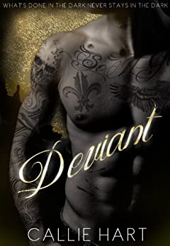 Deviant (Blood & Roses series Book 1) by [Hart, Callie]