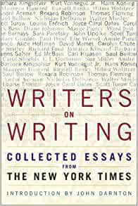 writers on writing collected essays from the new york times Read now   writers on writing: collected essays from the new york times (writers on writing (times.