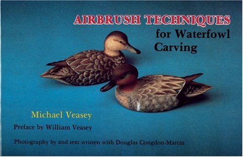 Read Online Airbrushing Techniques for Waterfowl Carving ebook