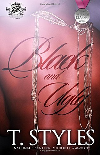 Download Black and Ugly (The Cartel Publications Presents) PDF