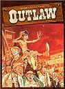 Outlaw, tome 2 par Fourquemin