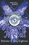 The Collector's Guide to Heavy Metal: Vo...