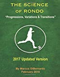 """The Science of Rondo: """"Progressions, Variations & Transitions"""""""