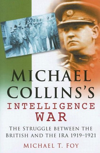Read Online Michael Collins's Intelligence War pdf epub