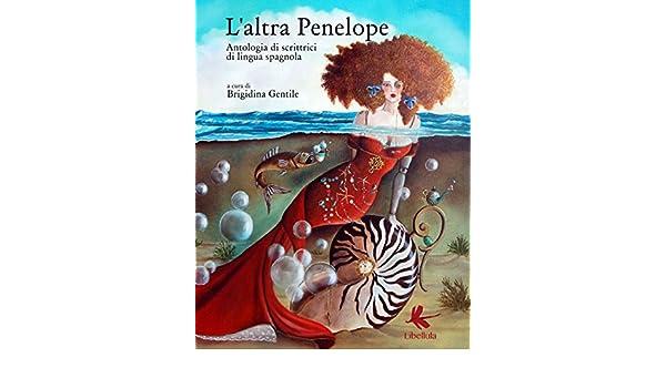 Amazon.com: Laltra Penelope. Antologia di scrittrici di ...