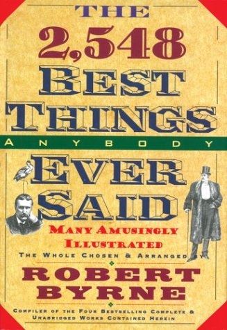 Read Online The 2,548 Best Things Anybody Ever Said PDF