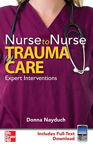 Nurse to Nurse Trauma Care by McGraw-Hill Medical