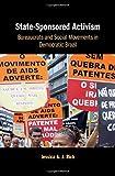 "Jessica A. J. Rich, ""State-Sponsored Activism: Bureaucrats and Social Movements in Democratic Brazil"" (Cambridge UP, 2019)"