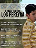 A Place Called Los Pereyra