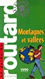 img - for Montagnes et vall es 1999 -le guide du routard book / textbook / text book