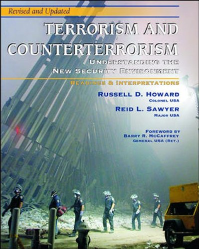 Terrorism and Counterterrorism: Understanding the New Security Environment, Readings and Interpretations, Revised &