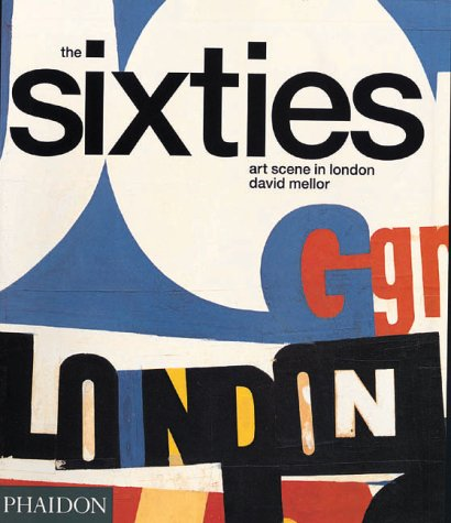 The Sixties Art Scene in London