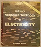 Delmar's Standard Textbook of Electricity, Stephen L. Herman, 0827368496