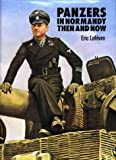 """Panzers in Normandy - Then and Now"" av Eric Lefevre"